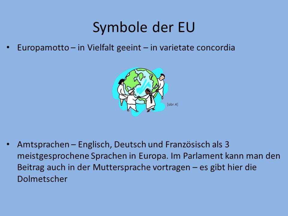 Symbole der EU Europamotto – in Vielfalt geeint – in varietate concordia. [obr.4]